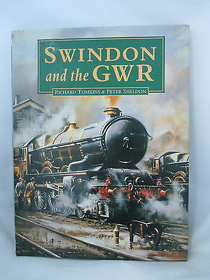 Swindon And The Gwr. Great Western Railway