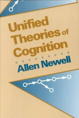 Unified Theories of Cognition by Allen Newell 9780674921016 (Paperback, 1994)