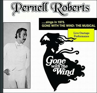 Music CD: PERNELL ROBERTS Sings GONE WITH THE WIND: THE MUSICAL!