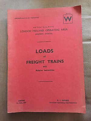 1957 British Rail London Midland (Western Division) Loads Of Freight Trains Book