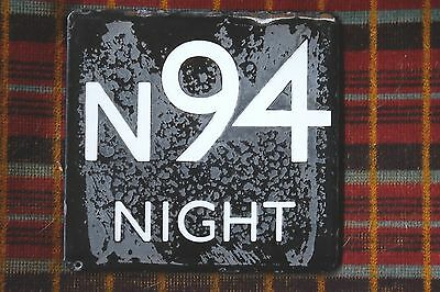 London Transport Bus Stop E-Plate: Night Bus Route N94
