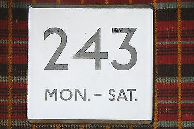 London Transport Bus Stop E-Plate: Route 243 Mon. - Sat.
