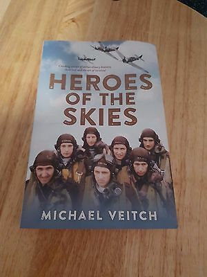 Heroes of the Skies by Michael Veitch (Paperback, 2016)