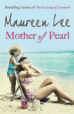 Mother of Pearl by Maureen Lee (Paperback, 2009) New Book