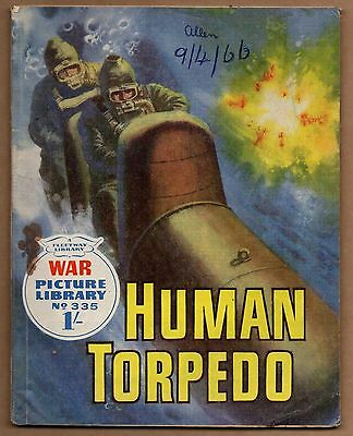 THE HUMAN TORPEDO war Picture Library No.335 1966 WAR PICTURE LIBRARY COMIC