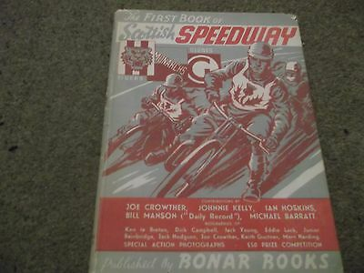 Rare Vintage The First Book Of Scottish Speedway Hardbacked With D/w Bonar Books
