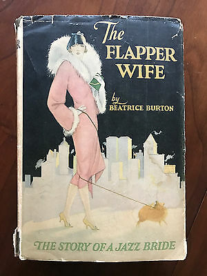 The Flapper Wife, by Beatrice Burton-1925-Very Scarce Antique H/C Book w/Jacket