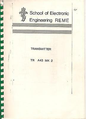 School of Electronic EngineeringREME transmitter TR A43 Mk2 from Sept.1964/recei