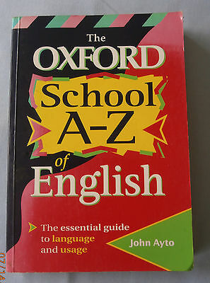 The Oxford School A-Z of English, John Ayto Paperback Book