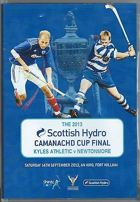 2013 Camanachd Cup Final.  Kyles Athletic v Newtonmore  DVD and Programme