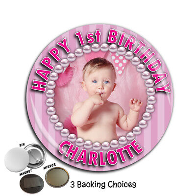 Personalised Pink Birthday PHOTO Badge Magnet Mirror 75mm ~ N65 Girls ANY AGE