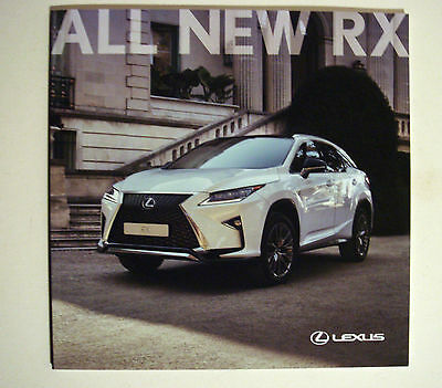 Lexus . RX . All New RX . March 2016 Sales Brochure