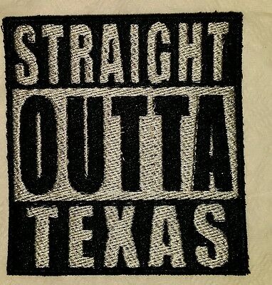 Straight Outta Texas Motorcycle Biker Embroidered Vest Patch Iron On New