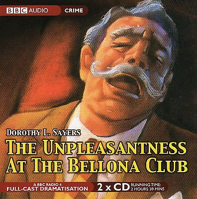The Unpleasantness At The Bellona Club 2 Cd Audio Book 2 Hours 30 Mins Approx