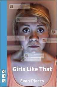 Girls Like That (NHB Modern Plays), Evan Placey | Paperback Book | 9781848423534