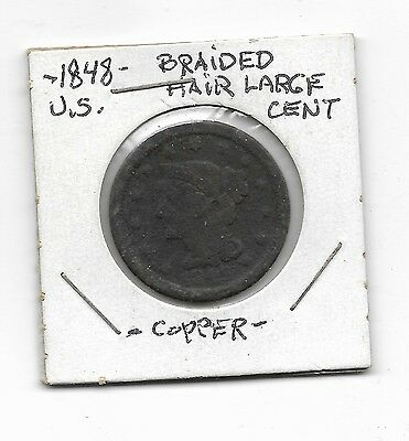 1848 Braided Hair Large Cent Decent Circulated Coin Better date
