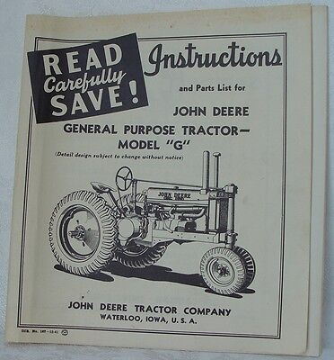 John Deere Model G Instructions and Parts List Manual