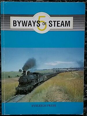 Byways of Steam 5 NSW Railways 1ST Edition October 1992