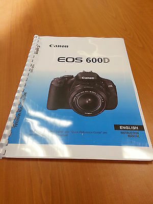 Canon  Eos600D Full Printed Instruction Manual User Guide Handbook  328 Pages A5