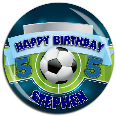 Personalised Happy Birthday Football 75mm Badge N4 ANY AGE - Pin Magnet Mirror
