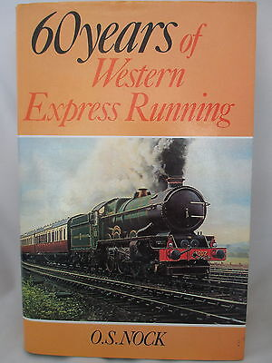 60 Years Of Western Express Running. Great Western Railway