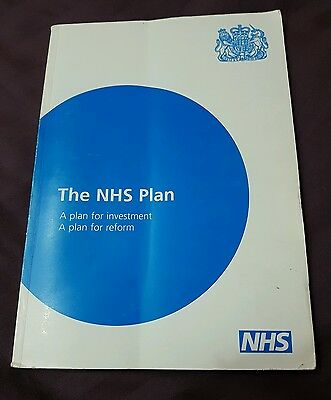 The NHS Plan: A Plan for Investment - A Plan for Reform by Dept.of Health (Pape…