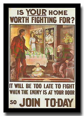 Is Your Home worth Fighting for? Join Today WW1 framed repro poster 1915