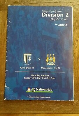 Signed 1999 Division 2 play off final. Gillingham  V  Manchester City programme.