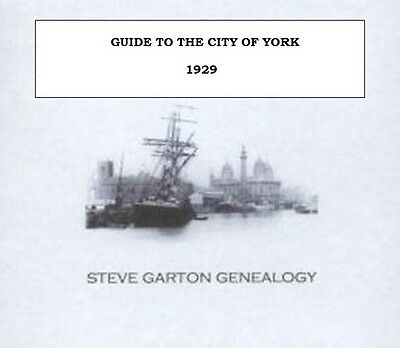 Guide To The City Of York 1929 - Genealogy Cd