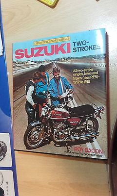 Suzuki Two-Strokes by Roy Bacon Book / Features GT 750  T500 etc 1952 to 1979