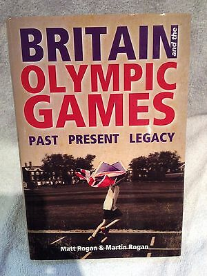 Rare Triple Signed First Edition Britain and the Olympic Games M and M Rogan