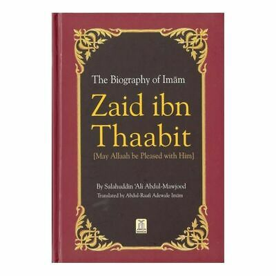 The Biography Of Imam Zaid ibn Thaabit (R)