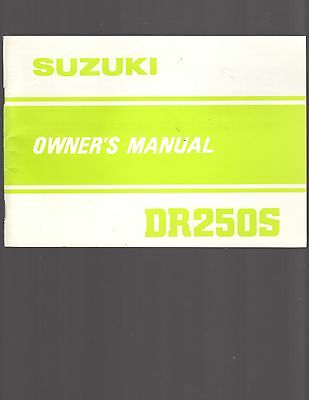 Suzuki DR250S Owners Manual, Printed January, 1982