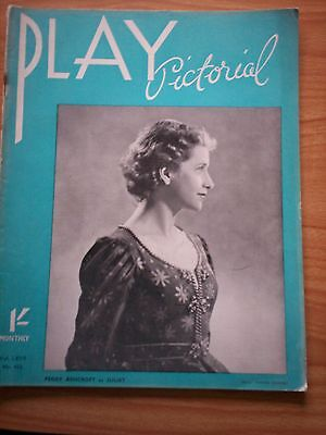 THE PLAY PICTORIAL Issue 403 Romeo & Juliet - Peggy Ashcroft