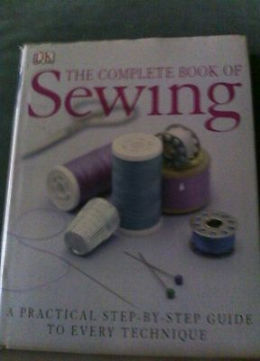 The Complete Book of Sewing by Alison Smith, DK (Hardback, 2006)