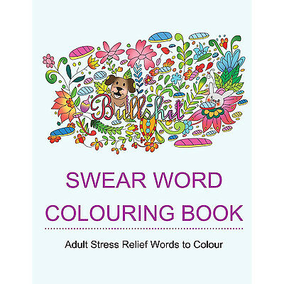 Bestselling Swear Word Adult Colouring Books Hilarious and Fancy