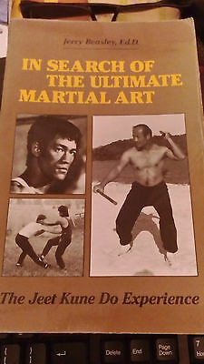 In Search of the Ultimate Martial Art: The Jeet Kune Do Experience