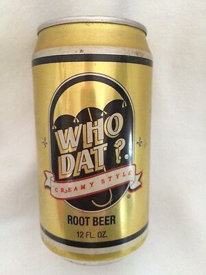 1990 WHO DAT? CREAMY STYLE ROOT BEER 12oz SODA POP CAN NEW ORLEANS SAINTS FULL
