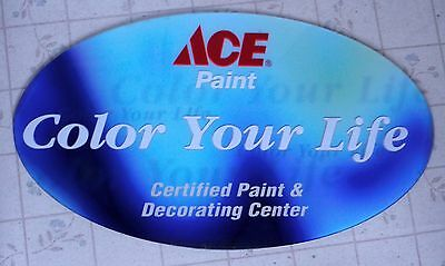 Ace Hardware Paint Sign Color Your Life Never Used