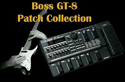Boss GT-8 Gigantic Effects Patch Collection
