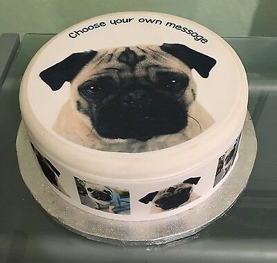 Pug Dog Edible Icing Sugar Topper or Ribbon for Birthday Cake 01