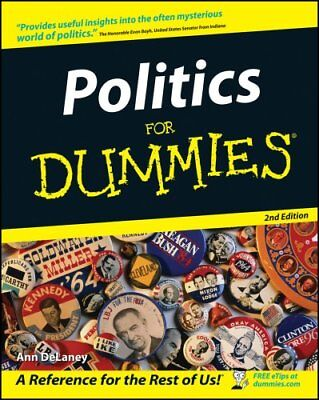 Politics For Dummies by Ann Delaney 9780764508875 (Paperback, 2002)
