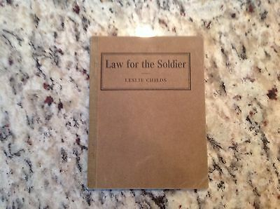 1917 Law For The Soldier book Childs WWI Legal Advisor for Men in the Service