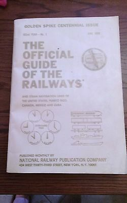 100th Annv Golden Spike Official Guide of the Railways June 1969-102nd Yr Vol 1