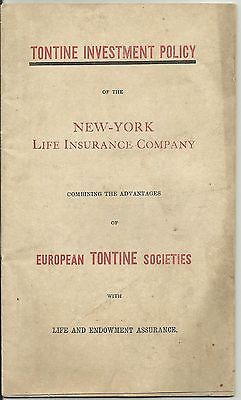 1872 TONTINE INVESTMENT POLICY New York Life EUROPEAN TONTINE SOCIETIES
