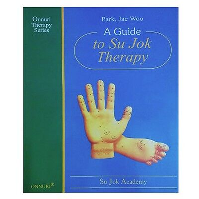 Therapy Educational -A Guide to Sujok, Teaching  And Self-Healing