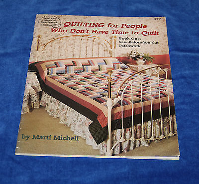 Quilting for people who don't have time to quilt, Book One, Marti Michell