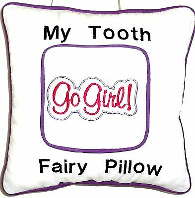 Tooth Fairy Pillow with embroidered word Go Girl on white Cotton New  Handmade