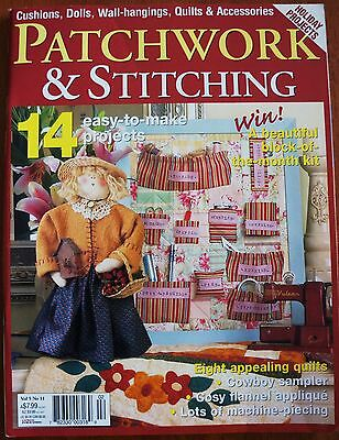 Patchwork & Stitching magazine. 14 easy-to-make holiday projects.Vol 5 No11 2005