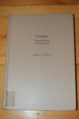 Weeda Literature: Canadian Postage Stamps and Stationery, Clifton Howes, reprint